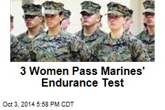 3 Women Pass Marines' Endurance Test
