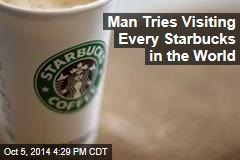 Coffee Fan Spends $100K Visiting Every Starbucks