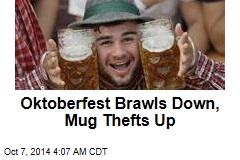 Oktoberfest Brawls Down, Mug Thefts Up