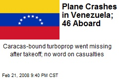 Plane Crashes in Venezuela; 46 Aboard