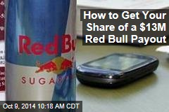 How to Get Your Share of a $13M Red Bull Payout