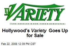 Hollywood's Variety Goes Up for Sale