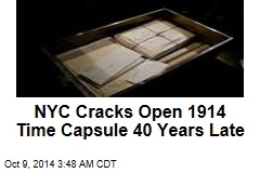 NYC Cracks Open 1914 Time Capsule 40 Years Late