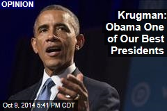Krugman: Obama One of Our Best Presidents