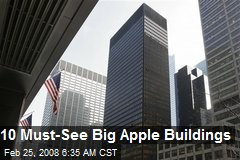 10 Must-See Big Apple Buildings