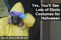 Yes, You'll See Lots of Ebola Costumes for Halloween