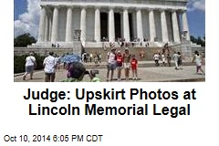 Judge: Upskirt Photos at Lincoln Memorial Legal