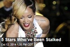 5 Stars Who've Been Stalked