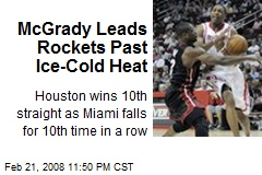 McGrady Leads Rockets Past Ice-Cold Heat