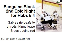 Penguins Block 2nd Epic Night for Habs 5-4