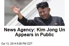 News Agency: Kim Jong Un Appears in Public