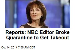 Reports: NBC Editor Broke Quarantine to Get Takeout