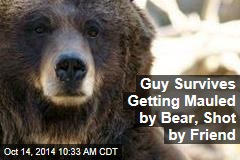 Guy Survives Getting Mauled by Bear, Shot by Friend