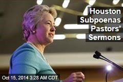 Houston Subpoenas Pastors' Sermons
