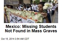 Mexico: Missing Students Not Found in Mass Graves