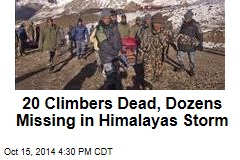 20 Climbers Dead, Dozens Missing in Himalayas Storm