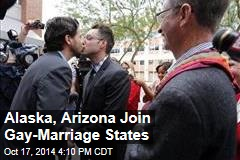 Alaska, Arizona Join Gay-Marriage States