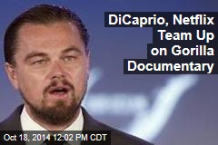DiCaprio, Netflix Team Up on Gorilla Documentary