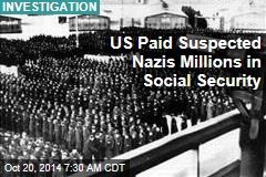 US Paid Suspected Nazis Millions in Social Security