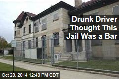 Drunk Driver Thought This Jail Was a Bar
