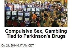 Compulsive Sex, Gambling Tied to Parkinson's Drugs