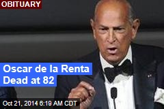 Oscar de la Renta Dead at 82