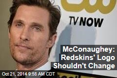 McConaughey: Redskins' Logo Shouldn't Change