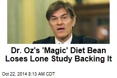 Dr. Oz's 'Magic' Diet Bean Loses Lone Study Backing It