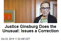 Justice Ginsburg Does the Unusual: Issues a Correction