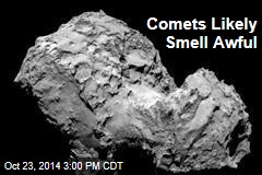 Comets Likely Smell Awful