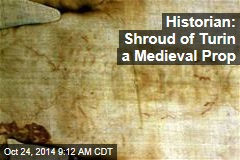 Historian: Shroud of Turin a Medieval Prop