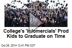 College's 'Infomercials' Prod Kids to Graduate on Time