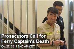 Prosecutors Call for Ferry Captain's Death