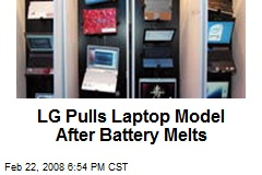 LG Pulls Laptop Model After Battery Melts