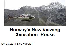 Norway's New Viewing Sensation: Rocks