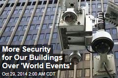 Feds Step Up Security at Buildings Nationwide