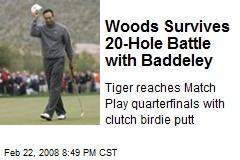 Woods Survives 20-Hole Battle with Baddeley