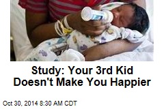First 2 Babies Increase Happiness, But Not Third