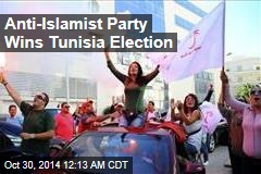 Anti-Islamist Party Wins Tunisia Election