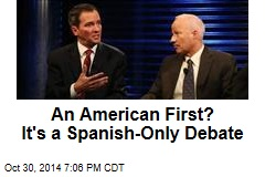 An American First? It's a Spanish-Only Debate