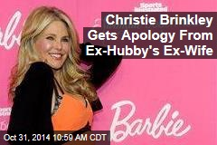 Christie Brinkley Gets Apology From Ex-Hubby's Ex-Wife