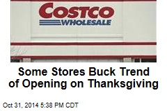Some Stores Buck Trend of Opening on Thanksgiving