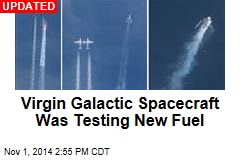 Virgin Galactic Spacecraft Was Testing New Fuel
