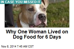 Paleo for Cheap: Woman Lives on Dog Food for 6 Days