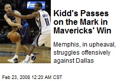 Kidd's Passes on the Mark in Mavericks' Win