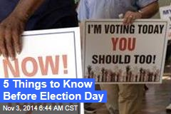 5 Things to Know Before Election Day