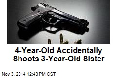 4-Year-Old Accidentally Shoots 3-Year-Old Sister