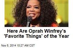 Here Are Oprah Winfrey's 'Favorite Things' of the Year