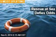 Rescue at Sea Defies Odds