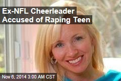 Former Ravens Cheerleader Accused of Raping 15-Year-Old